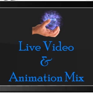 Live Video & Animation Mix